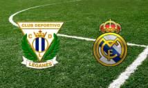 Nhận định Leganes vs Real Madrid 03h30, 19/01 (Tứ kết lượt đi - Cúp Nhà Vua Tây Ban Nha)