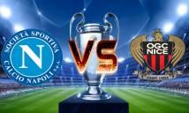 Nhận định bóng đá Napoli vs Nice, 01h45 ngày 17/8 (Vòng play-off - Champions League 2017/18)
