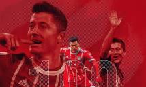 Lewandowski cán cột mốc không tưởng cùng Bayern