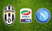 Juventus vs Napoli, 1h45 ngày 30/10: Phủ nhận mọi cố gắng