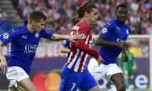 Leicester City vs Atletico Madrid, 01h45 ngày 19/4: Đoạn kết của cổ tích
