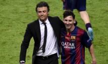 NÓNG: Luis Enrique tới Arsenal, Messi 'nối gót'?