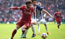 KẾT QUẢ West Brom - Liverpool: Phủ đầu chớp nhoáng, săn bàn siêu hạng