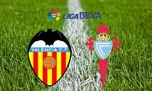 Valencia vs Celta Vigo, 02h30 ngày 07/04: Đừng tin Bầy dơi