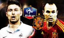 Pháp vs Tây Ban Nha, 02h00 ngày 29/3: Thuốc thử liều cao