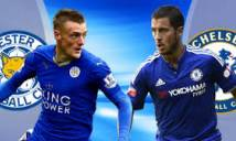 SOI SỐ BÀN THẮNG Leicester vs Chelsea, 23h30 ngày 18/3 (FA Cup 2017-18)