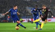 Nhận định Leicester City vs Man City 22h00, 18/11 (Vòng 12 - Ngoại hạng Anh)