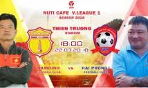 Nhận định Nam Định vs Hải Phòng, 18h00 ngày 22/3 (Vòng 3 V.League 2018)