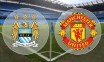 Man City vs M.U, 02h00 ngày 28/04: Không chỉ niềm kiêu hãnh