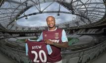 West Ham CHÍNH THỨC có Andre Ayew