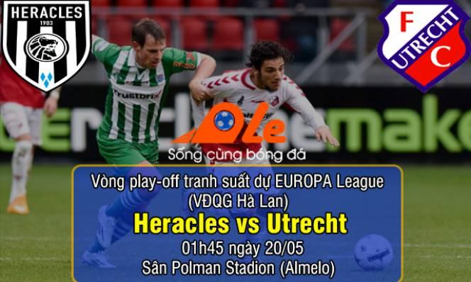 Heracles vs Utrecht, 01h45 ngày 20/05: Run rẩy tiếp khách