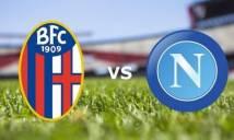Nhận định Bologna vs Napoli, 01h30 ngày 26/5: Tinh thần thoải mái