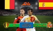 Bỉ vs Tây Ban Nha, 01h45 ngày 02/09: Triều đại mới