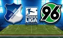 Nhận định Hoffenheim vs Hannover 01h30, 28/04 (Vòng 32 – VĐQG Đức)