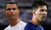 Điểm tin sáng 22/6: Messi đòi rời Barcelona như Ronaldo