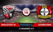 Ingolstadt vs Leverkusen, 21h30 ngày 19/12: Thể hiện bản lĩnh