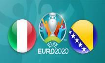 Nhận định bóng đá Italia vs Bosnia, 01h45 ngày 12/06: Sức mạnh khó cưỡng