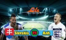 Slovakia vs Anh, 23h00 ngày 04/09: Duyên nợ chưa dứt