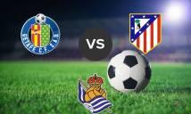 Nhận định Getafe vs Atl. Madrid, 23h30 ngày 12/5 (Vòng 37 giải VĐQG Tây Ban Nha)