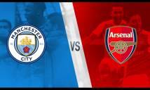 Nhận định Man City vs Arsenal 21h15, 05/11 (Vòng 11 - Ngoại hạng Anh)