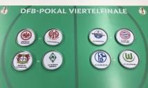 Bốc thăm tứ kết cúp quốc gia Đức, Bayern nhàn nhã