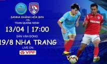 Nhận định Sanna Khánh Hòa vs Than Quảng Ninh, 17h00 ngày 13/4 (Vòng 5 V.League 2018)