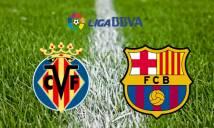Nhận định Villarreal vs Barcelona 02h45, 11/12 (Vòng 15 - VĐQG Tây Ban Nha)