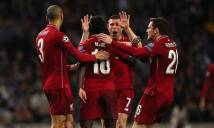 NÓNG! Vào bán kết, Liverpool nhận số tiền thưởng khổng lồ