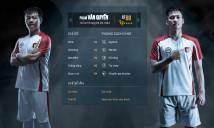 Bất ngờ chỉ số Công Vinh hơn Văn Quyến trong FIFA Online 3