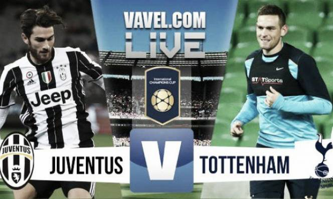Juventus vs Tottenham, 17h00 ngày 26/07: Khó cho Bà đầm già