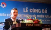 Thuyền trưởng mới của futsal Việt Nam hạ quyết tâm ngày nhậm chức
