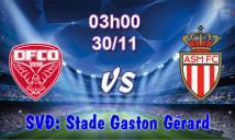 Dijon vs Monaco, 03h00 ngày 30/11: Đánh chiếm ngôi đầu