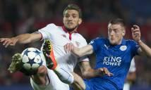 5 điều đọng lại sau trận đấu Sevilla - Leicester City đêm qua