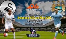 Swansea City vs Man City, 21h00 ngày 15/05: Nắm chắc lợi thế