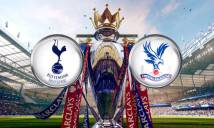 Tottenham vs Crystal Palace, 21h00 ngày 20/08: Ba điểm đầu tay