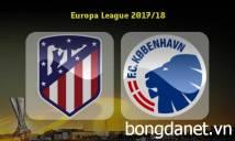 Nhận định Atletico Madrid vs FC Copenhagen 01h00, 23/02 (Lượt về vòng 1/16 - Cúp C2 châu Âu)