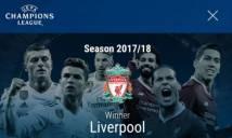 UEFA bất ngờ đăng thông báo Liverpool vô địch Champions League 2017/18