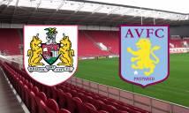 Bristol City vs Aston Villa, 21h00 ngày 27/08: Khách gặp khó