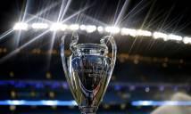 Sớm lộ diện 2 tân binh của Champions League mùa tới