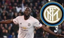 Thỏa thuận hoàn tất! Man Utd đồng ý bán đứt Lukaku giá không tưởng