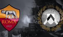 Nhận định AS Roma vs Udinese 20h00, 23/09 (Vòng 6 - VĐQG Italia)