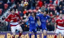 Hàng công bất lực, Leicester City chia điểm nhạt nhòa trên sân của Boro