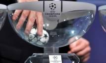 Bốc thăm vòng 1/8 Champions League: Real, Juve, Bayern lo ngay ngáy
