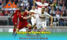 Stuttgart vs Bayern Munich, 20h30 ngày 09/04: Thêm một lần đau