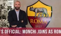 'Phù thủy chuyển nhượng' Monchi chính thức cập bến Roma