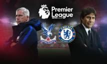 Crystal Palace vs Chelsea, 19h30 ngày 17/12: London bé nhỏ trong lòng Conte